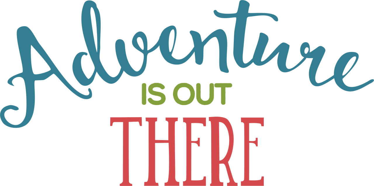 Adventure Is Out There SVG Cut File