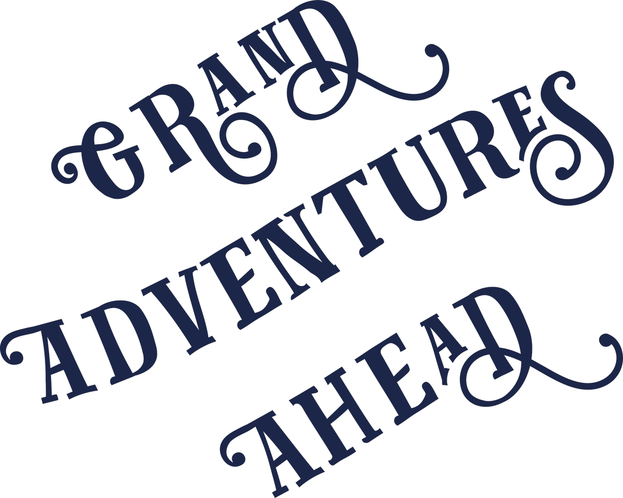 Grand Adventures Ahead SVG Cut File