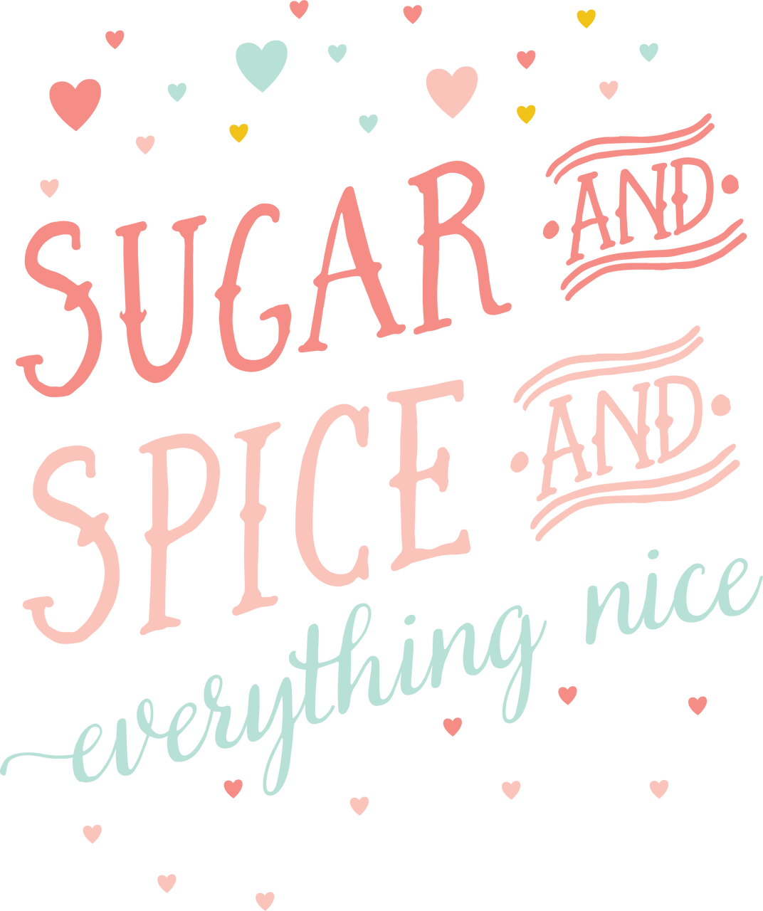 Sugar and Spice and Everything Nice SVG Cut File