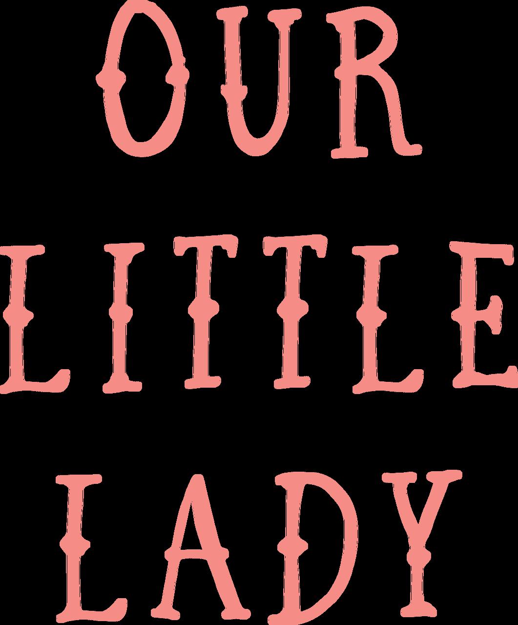 Our Little Lady SVG Cut File