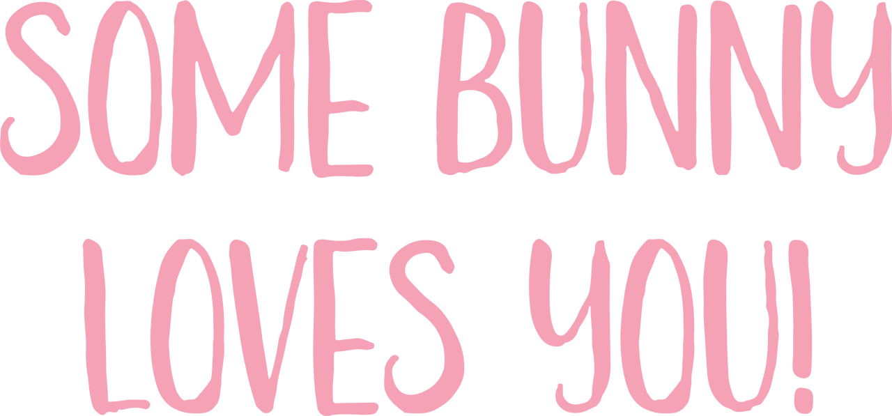 Some Bunny Loves You SVG Cut File