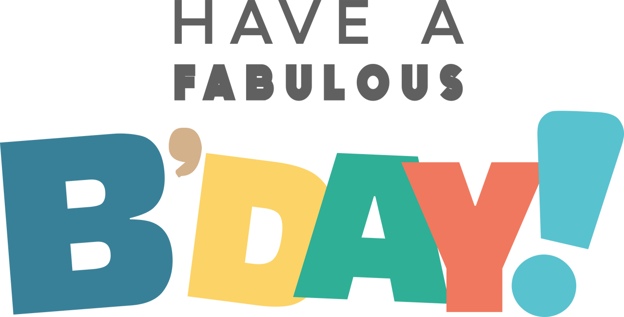 Have A Fabulous B-Day SVG Cut File
