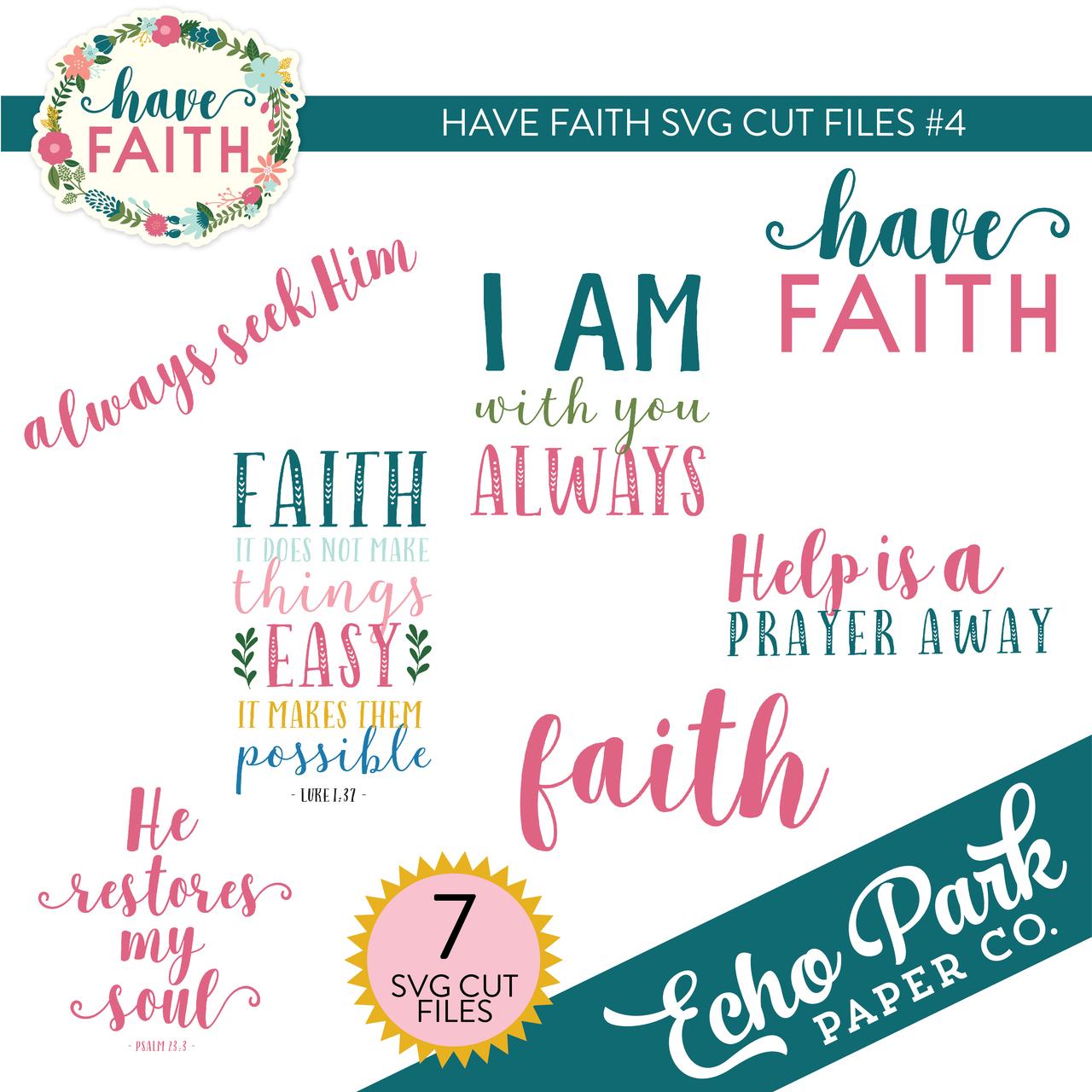 Have Faith SVG Cut Files #4