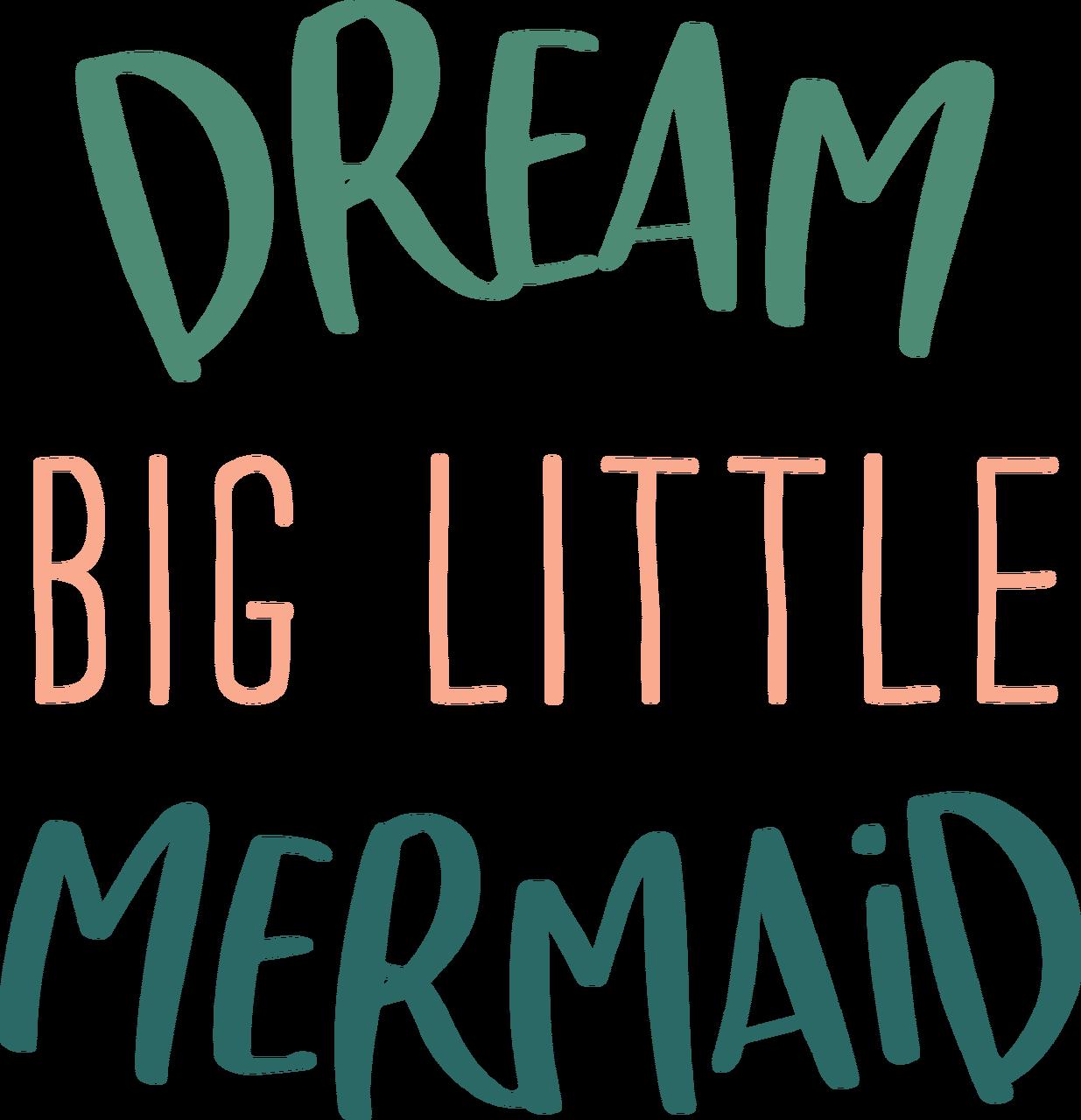 Dream Big Little Mermaid SVG Cut File