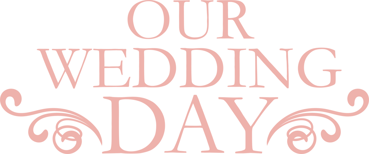 Our Wedding Day SVG Cut File