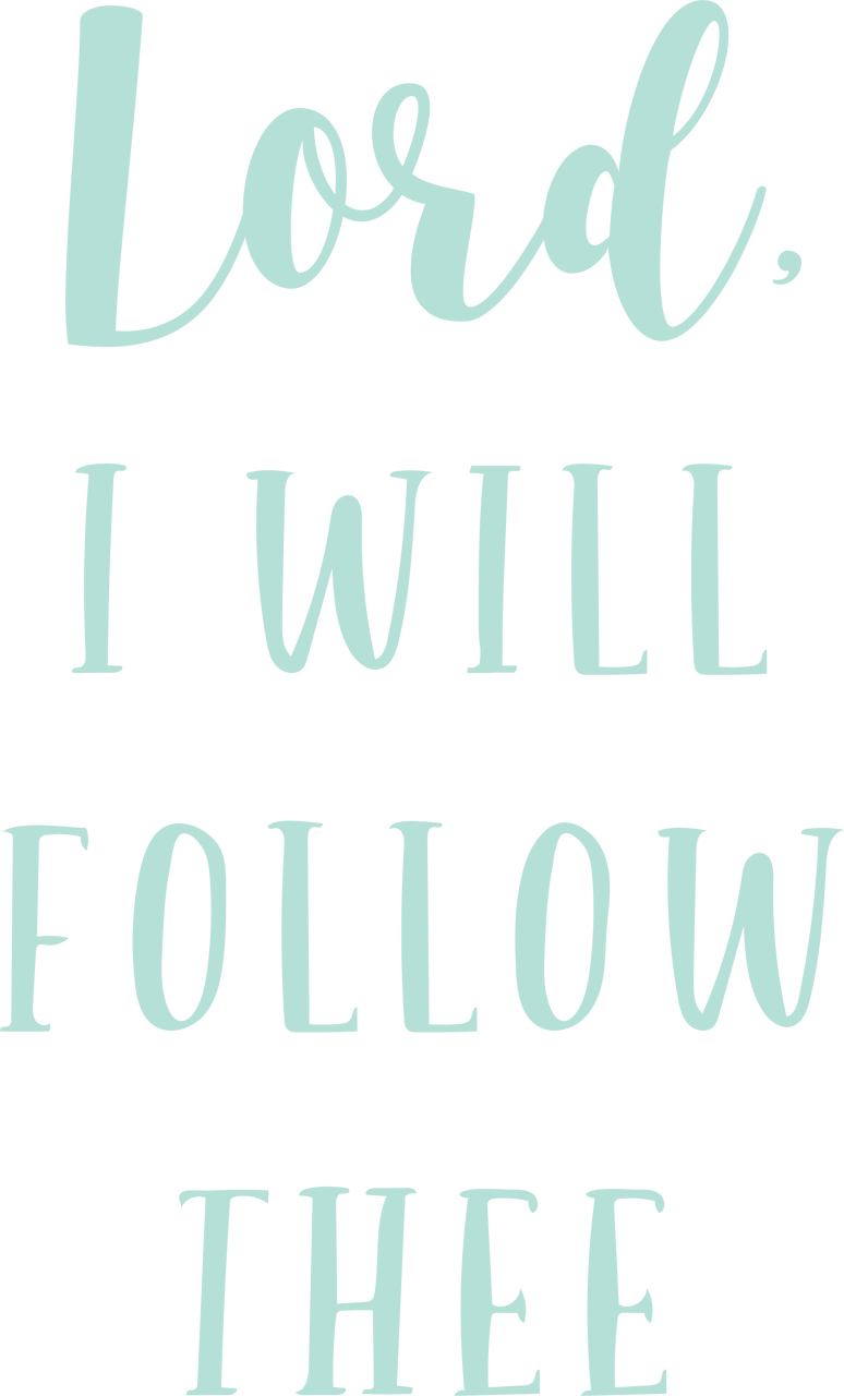 Lord, I Will Follow Thee SVG Cut File
