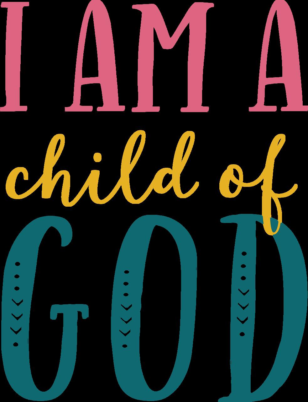 I Am A Child Of God SVG Cut File