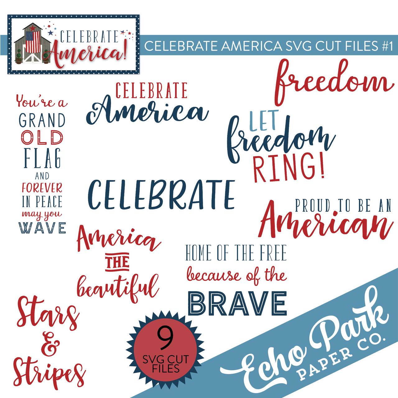Celebrate America SVG Cut Files #1