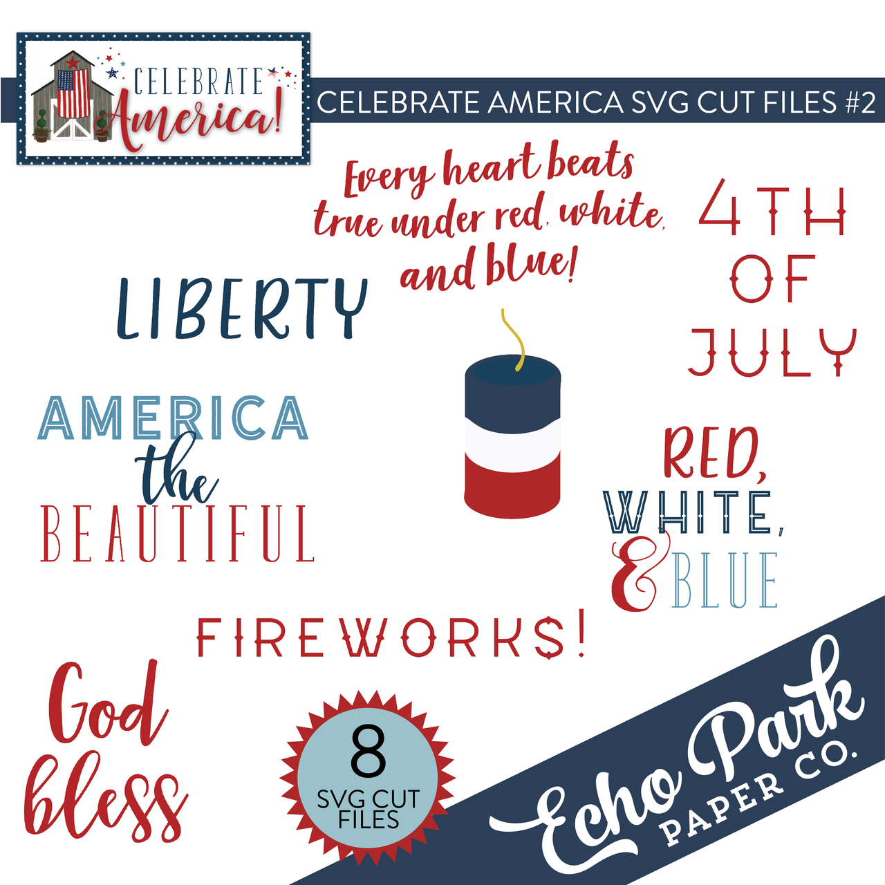 Celebrate America SVG Cut Files #2