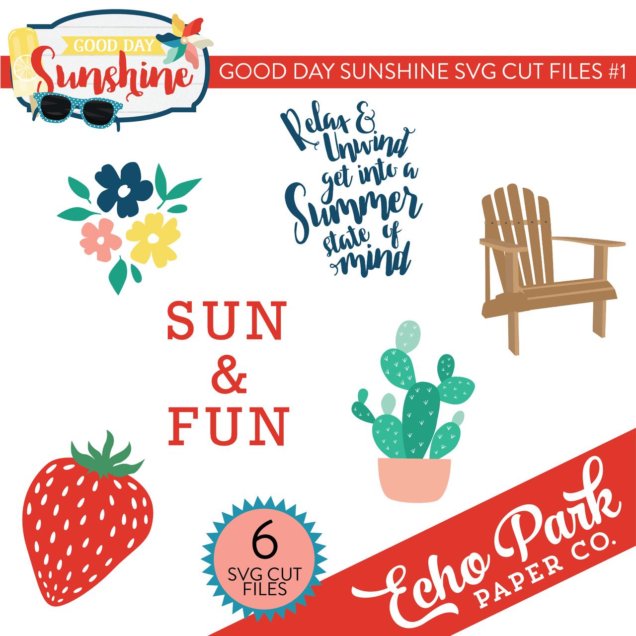 Good Day Sunshine SVG Cut Files #1
