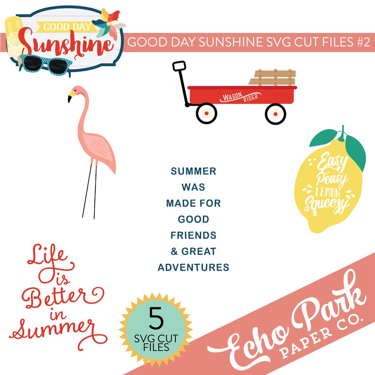 Good Day Sunshine SVG Cut Files #2