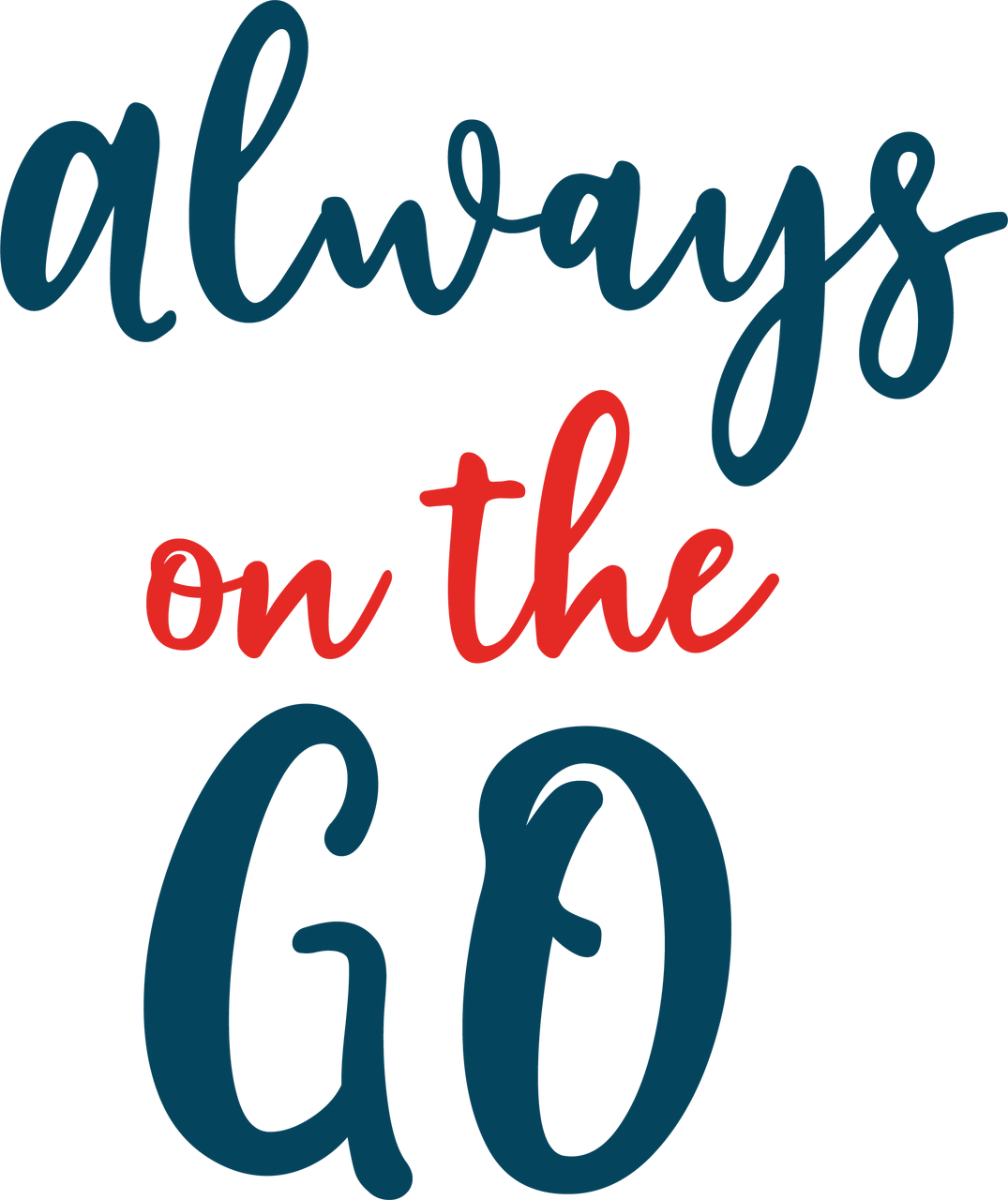 Always On The Go SVG Cut File