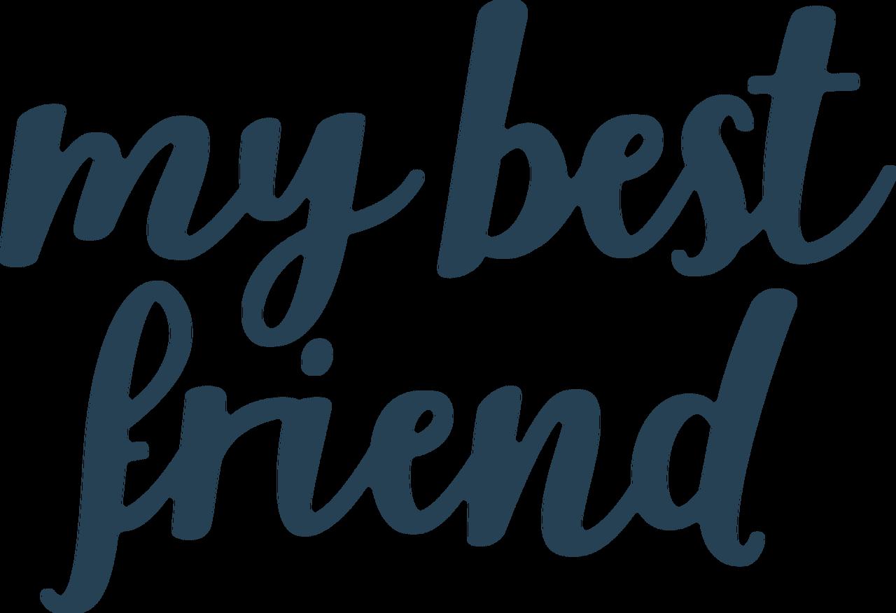 My Best Friend SVG Cut File