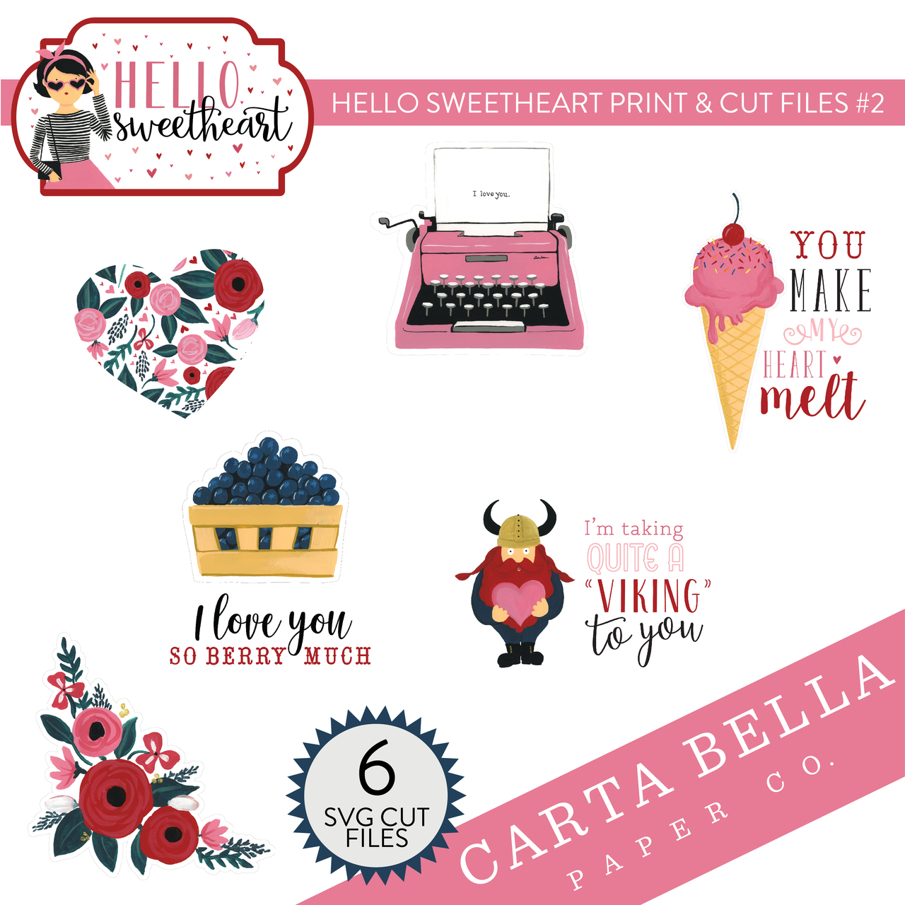 Hello Sweetheart Print & Cut Files #2
