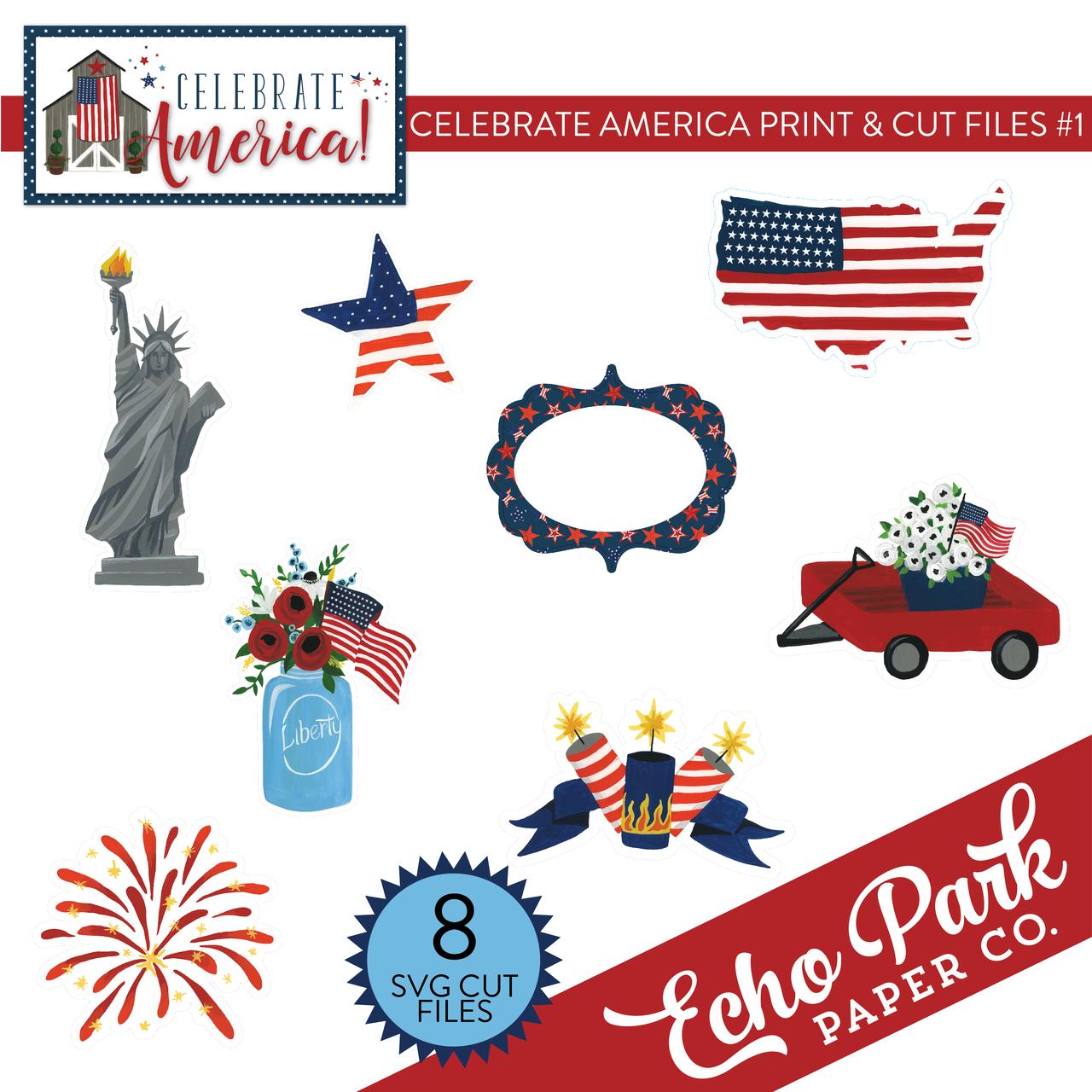 Celebrate America Print & Cut Files #1