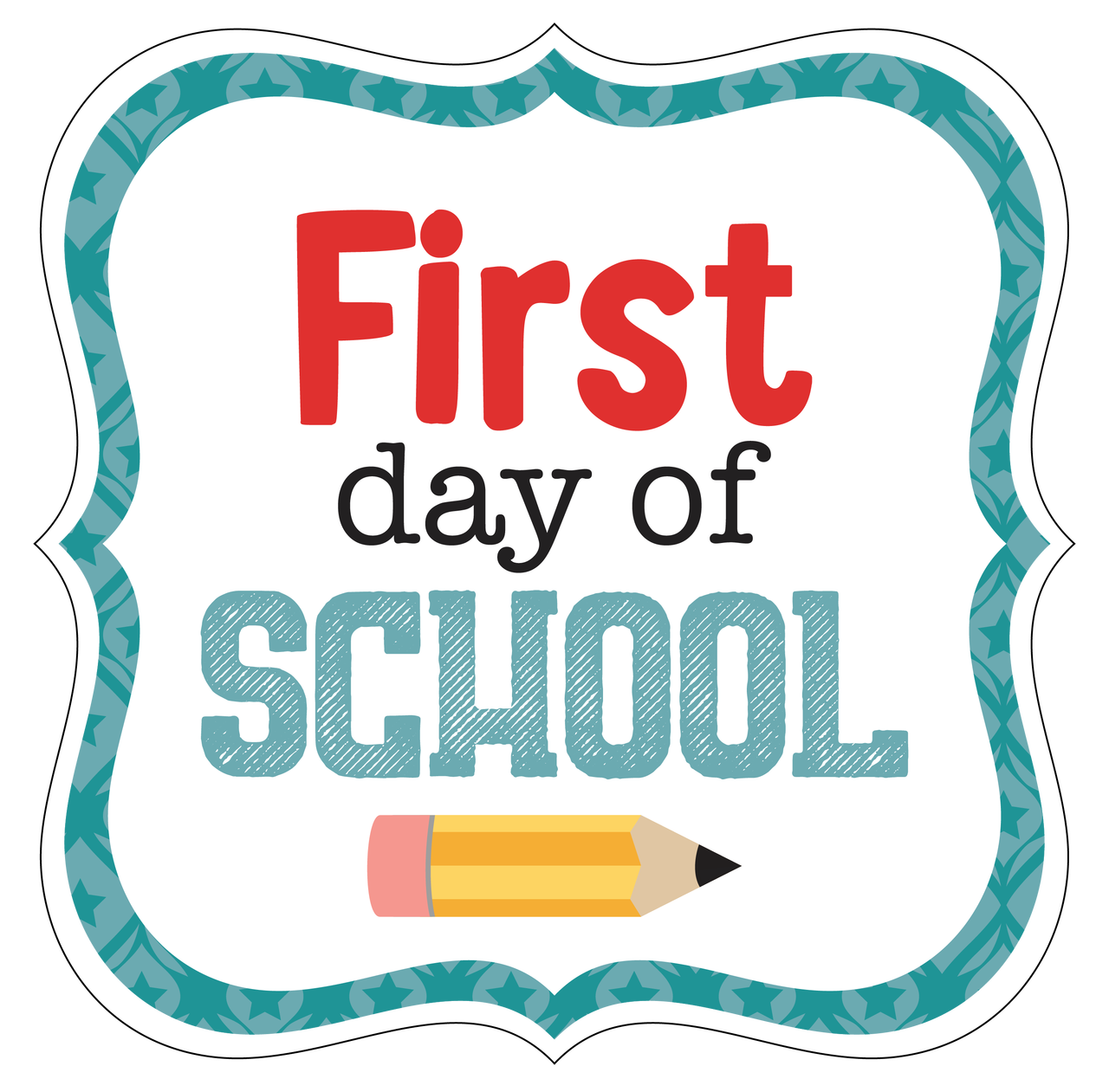First Day Of School Print & Cut File