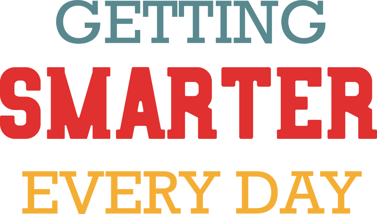 Getting Smarter Everyday SVG Cut File