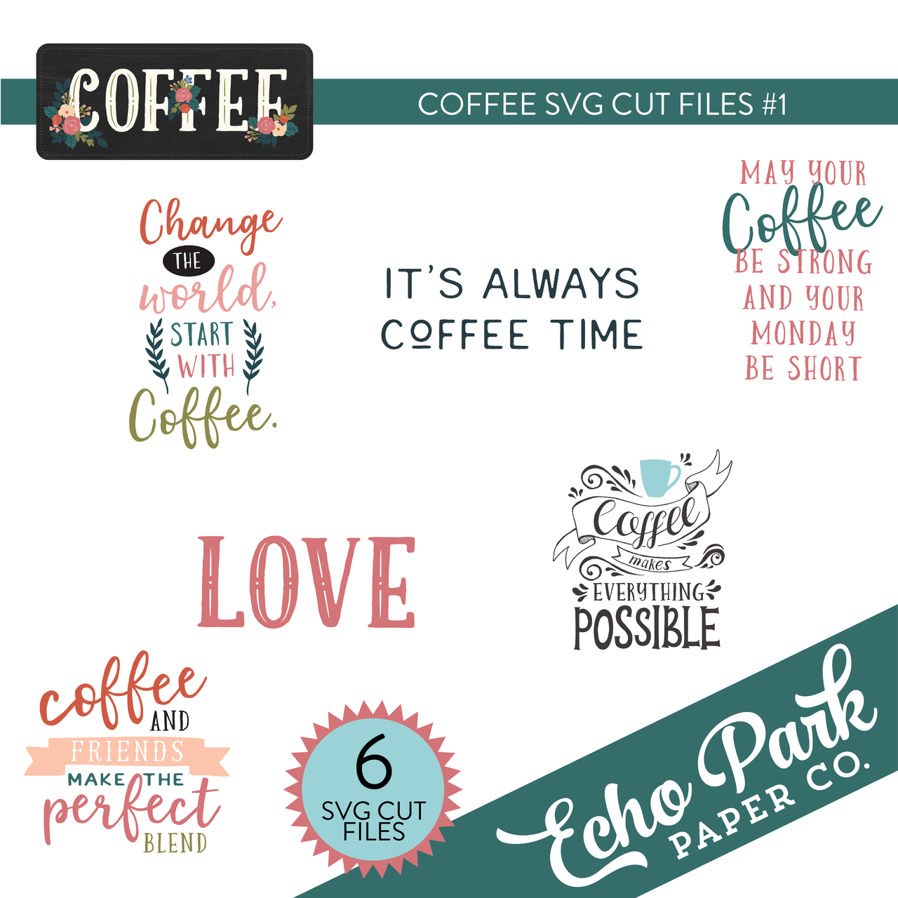 Coffee SVG Cut Files #1