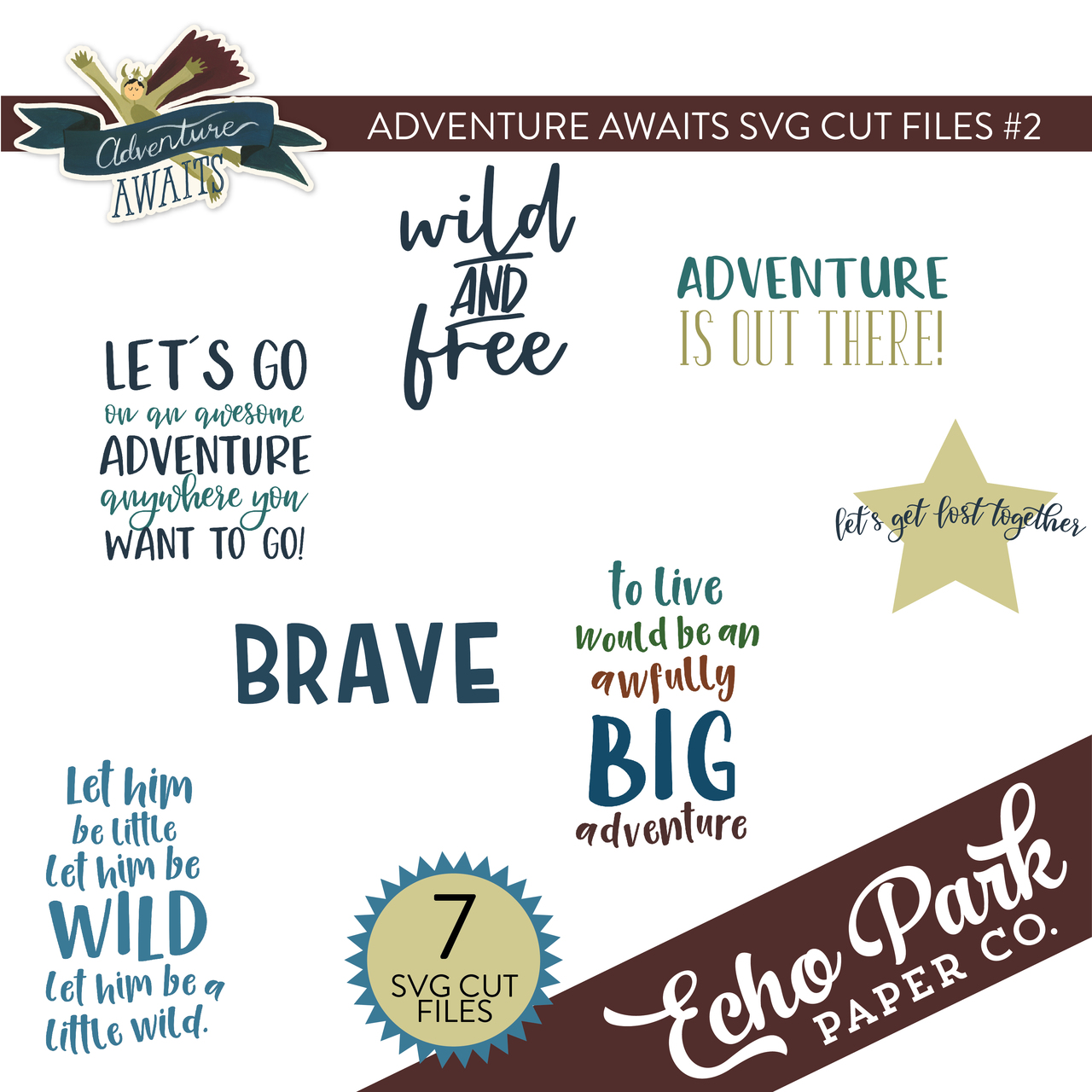 Adventure Awaits SVG Cut Files #2