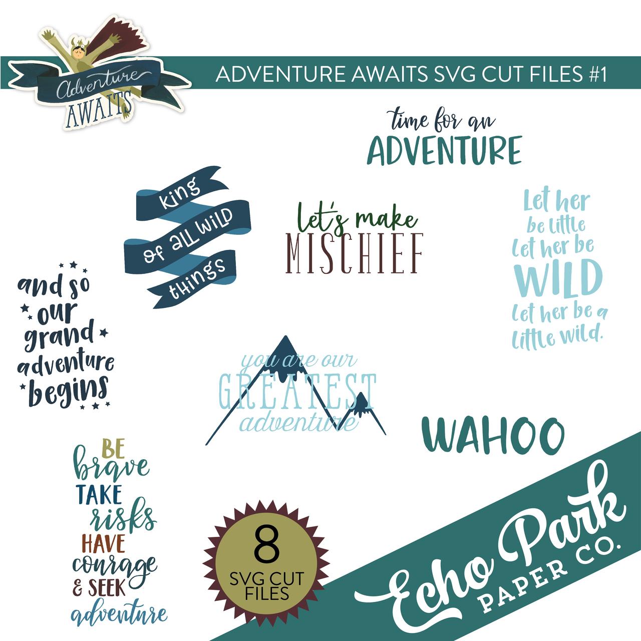 Adventure Awaits SVG Cut Files #1