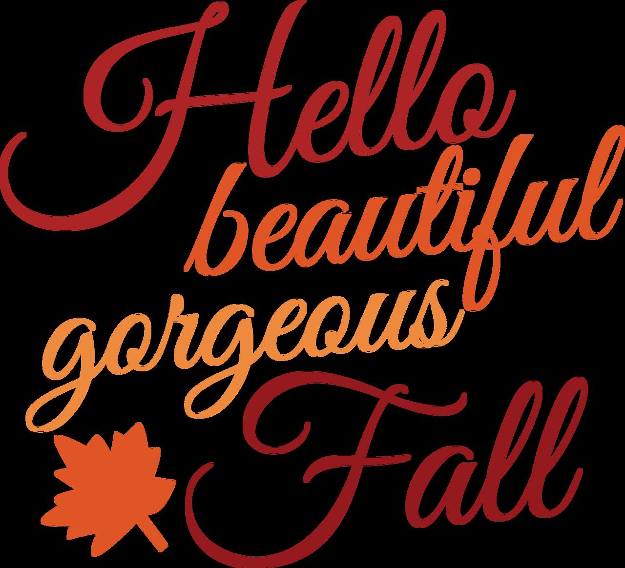 Hello Beautiful Gorgeous Fall SVG Cut File