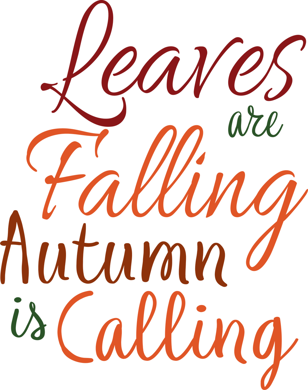 Leaves Are Falling Autumn Is Calling SVG Cut File