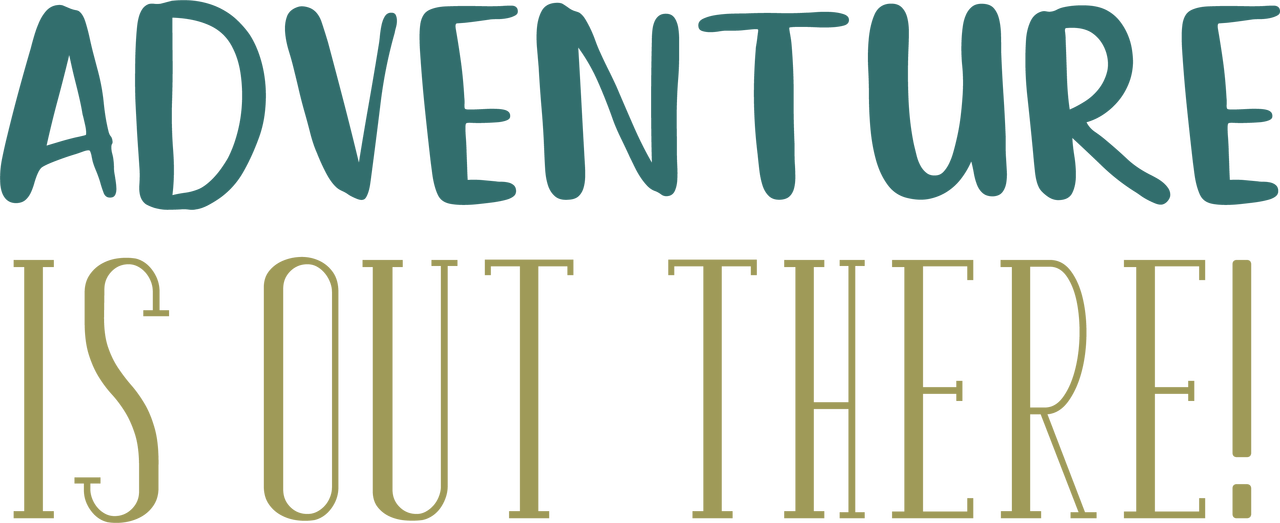 Adventure Is Out There! SVG Cut File