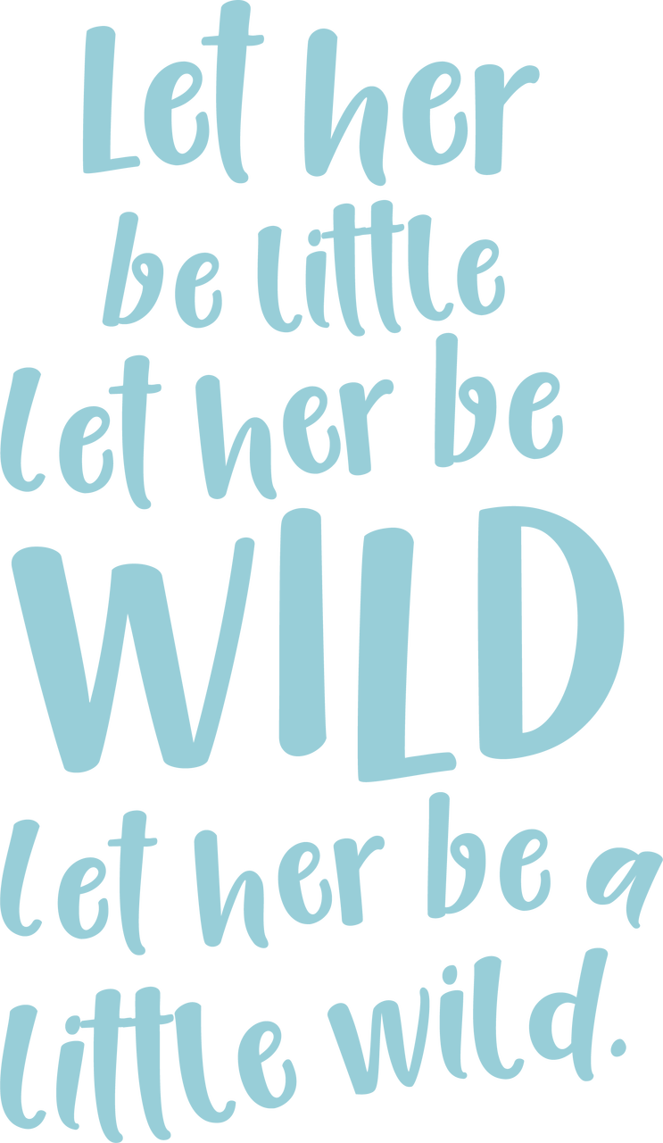 Let Her Be Wild SVG Cut File