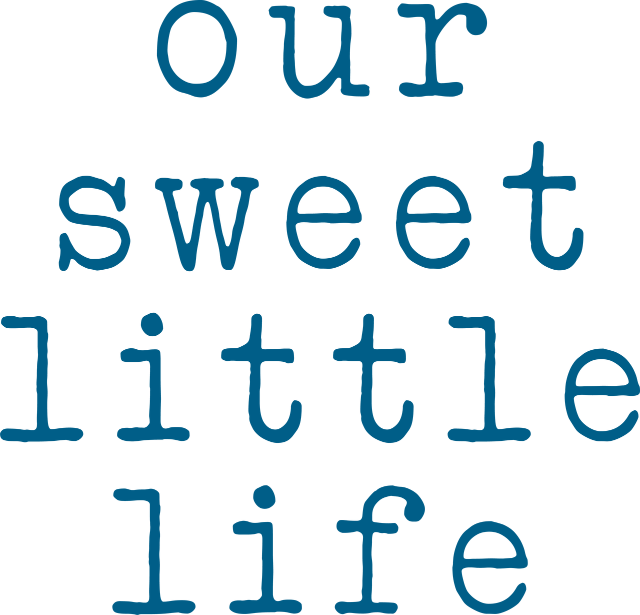 Our Sweet Little Life SVG Cut File