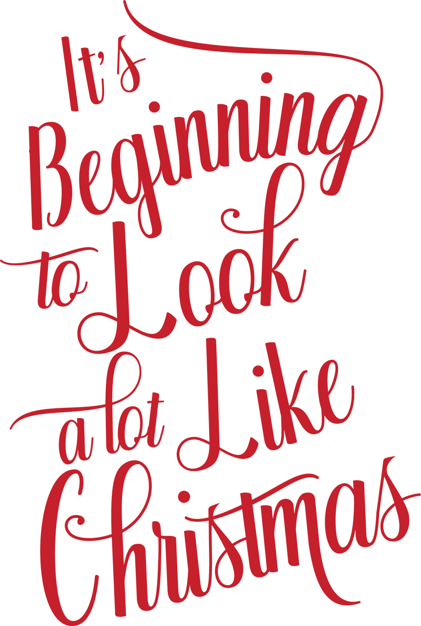 It's Beginning To Look A Lot Like Christmas SVG Cut File