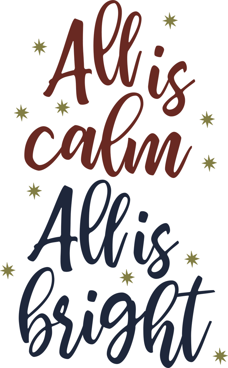All Is Calm All Is Bright Svg Cut File Snap Click Supply Co