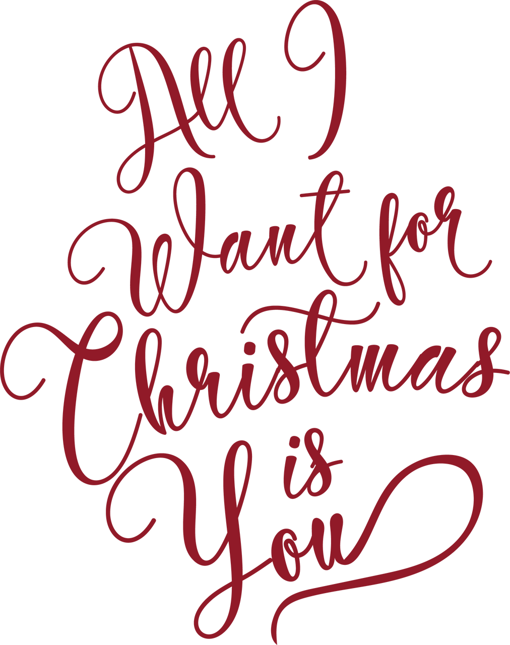 All I Want For Christmas Is You SVG Cut File