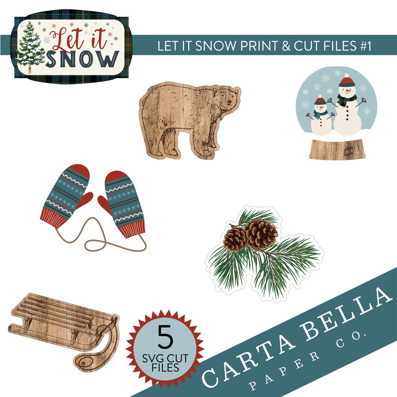 Let It Snow Print & Cut Files #1