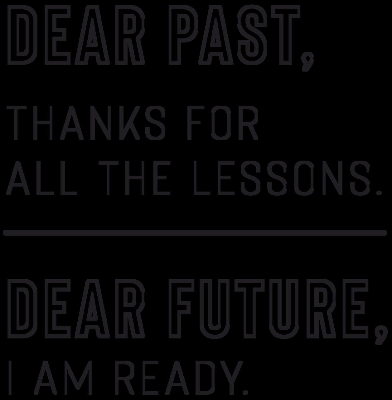 Dear Past, Dear Future Quote SVG Cut File
