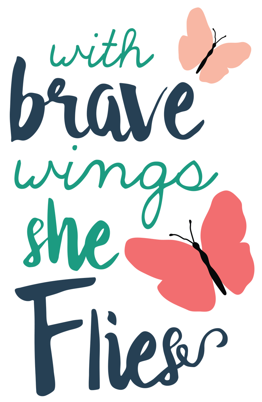 With Brave Wings She Flies SVG Cut File