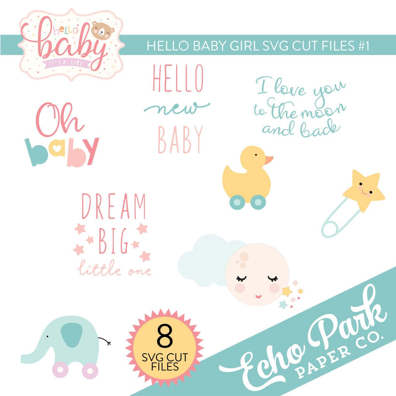 Hello Baby Girl SVG Cut Files #1