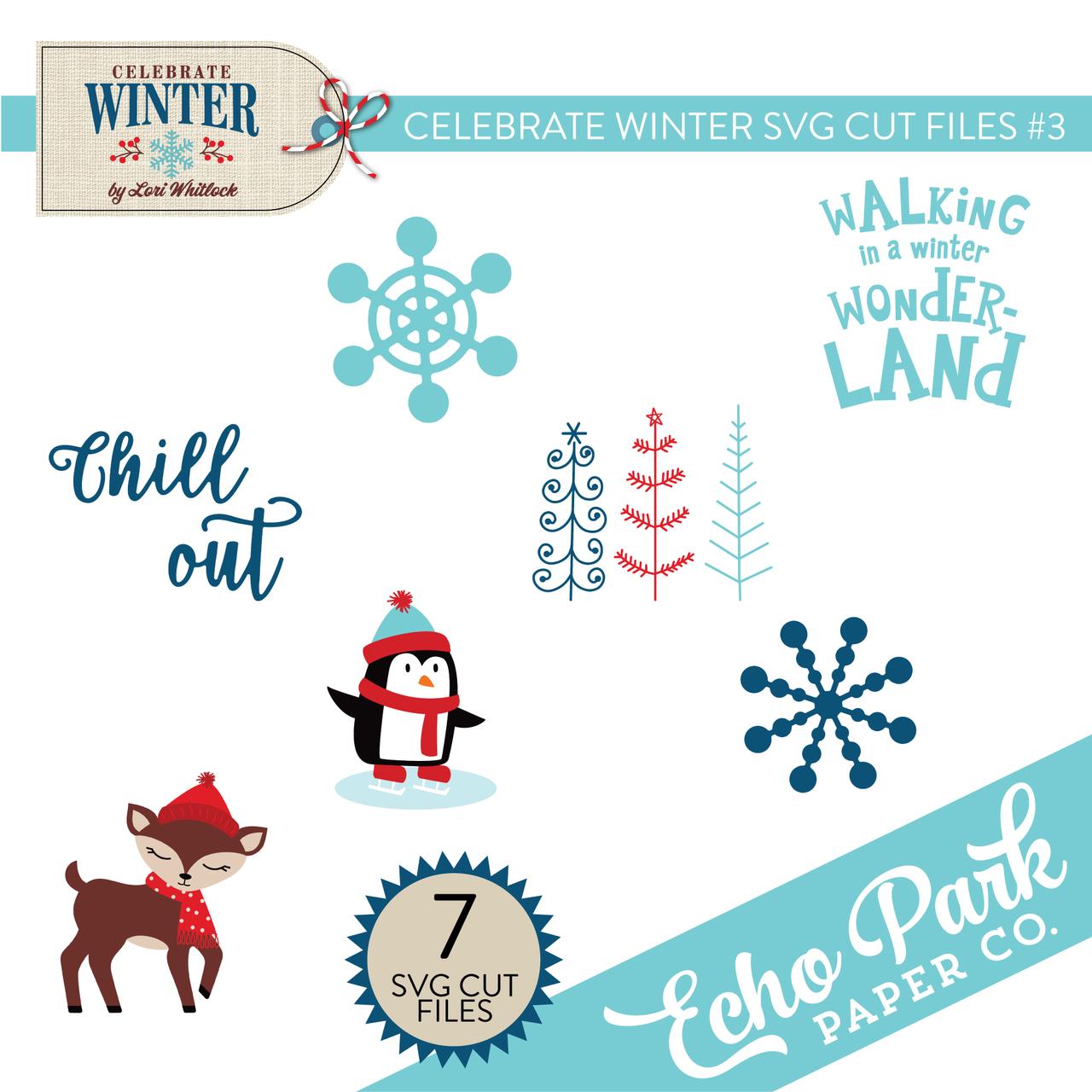Celebrate Winter SVG Cut Files #3