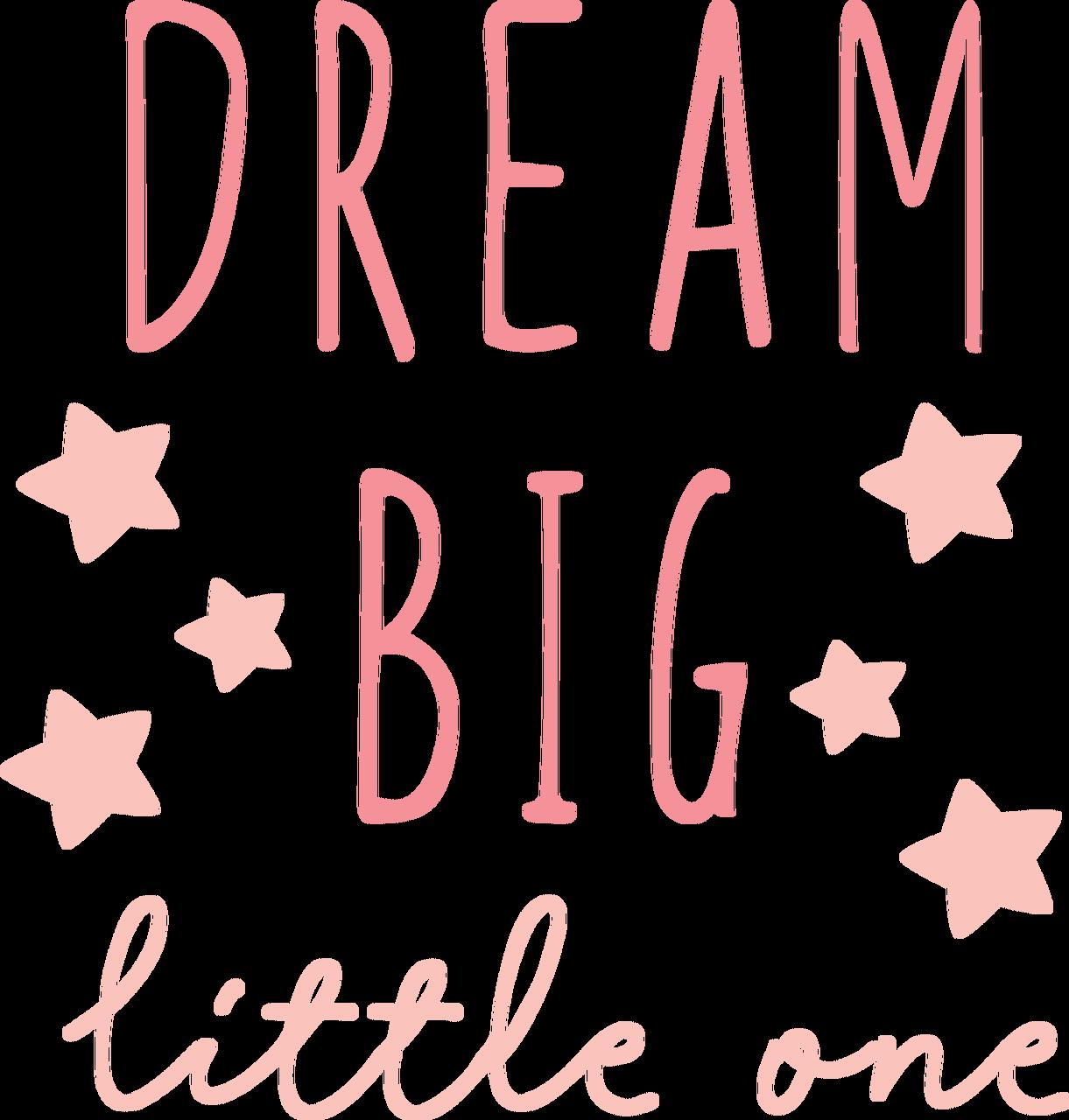 Dream Big Little One #2 SVG Cut File