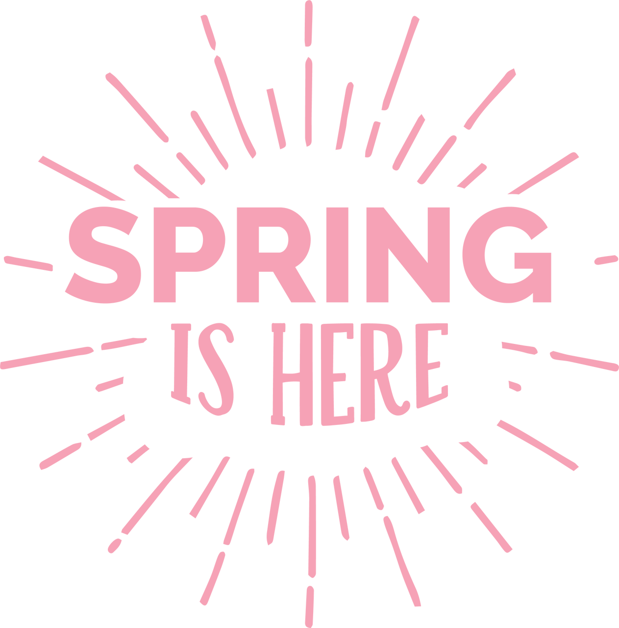 Spring Is Here SVG Cut File