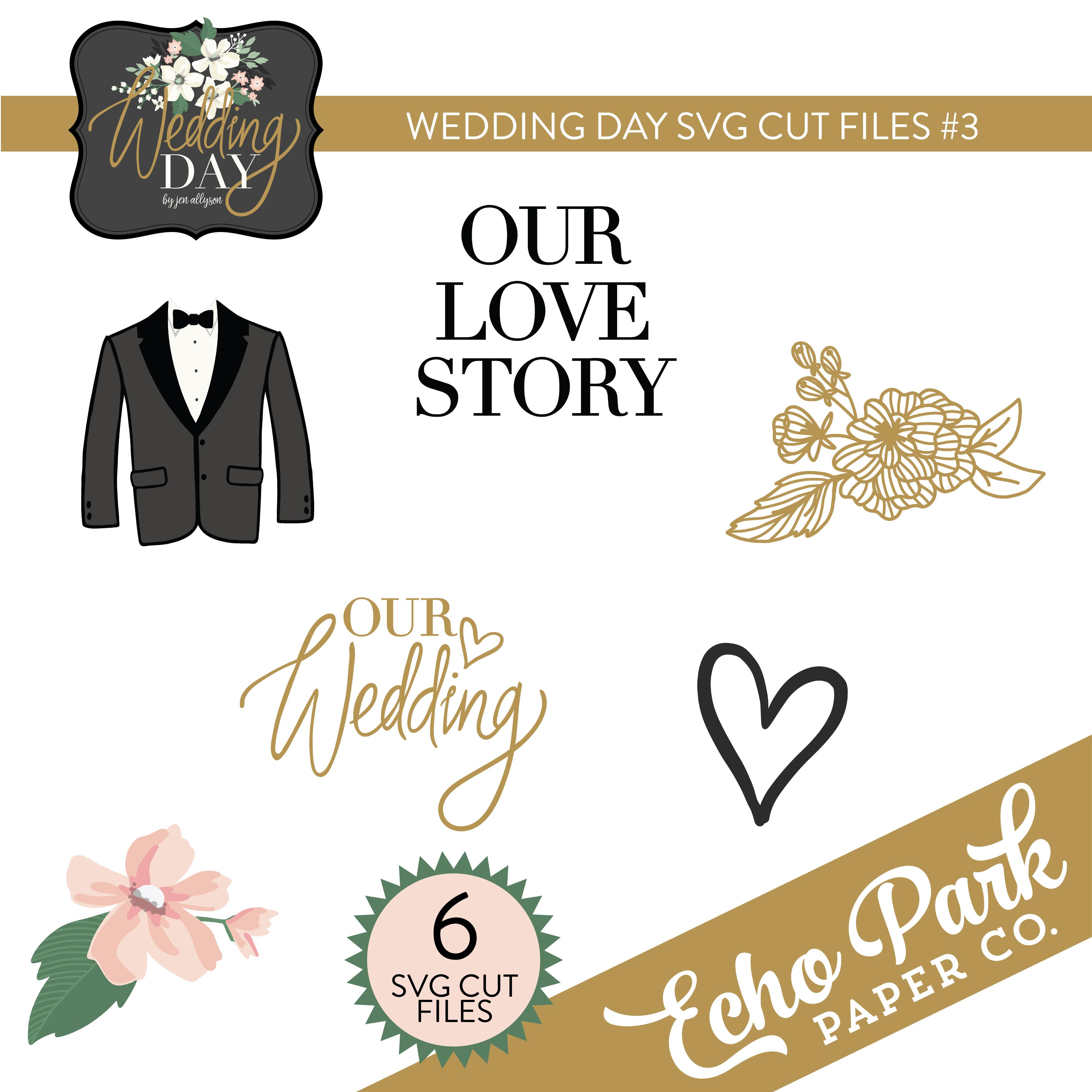 Wedding Day SVG Cut Files #3