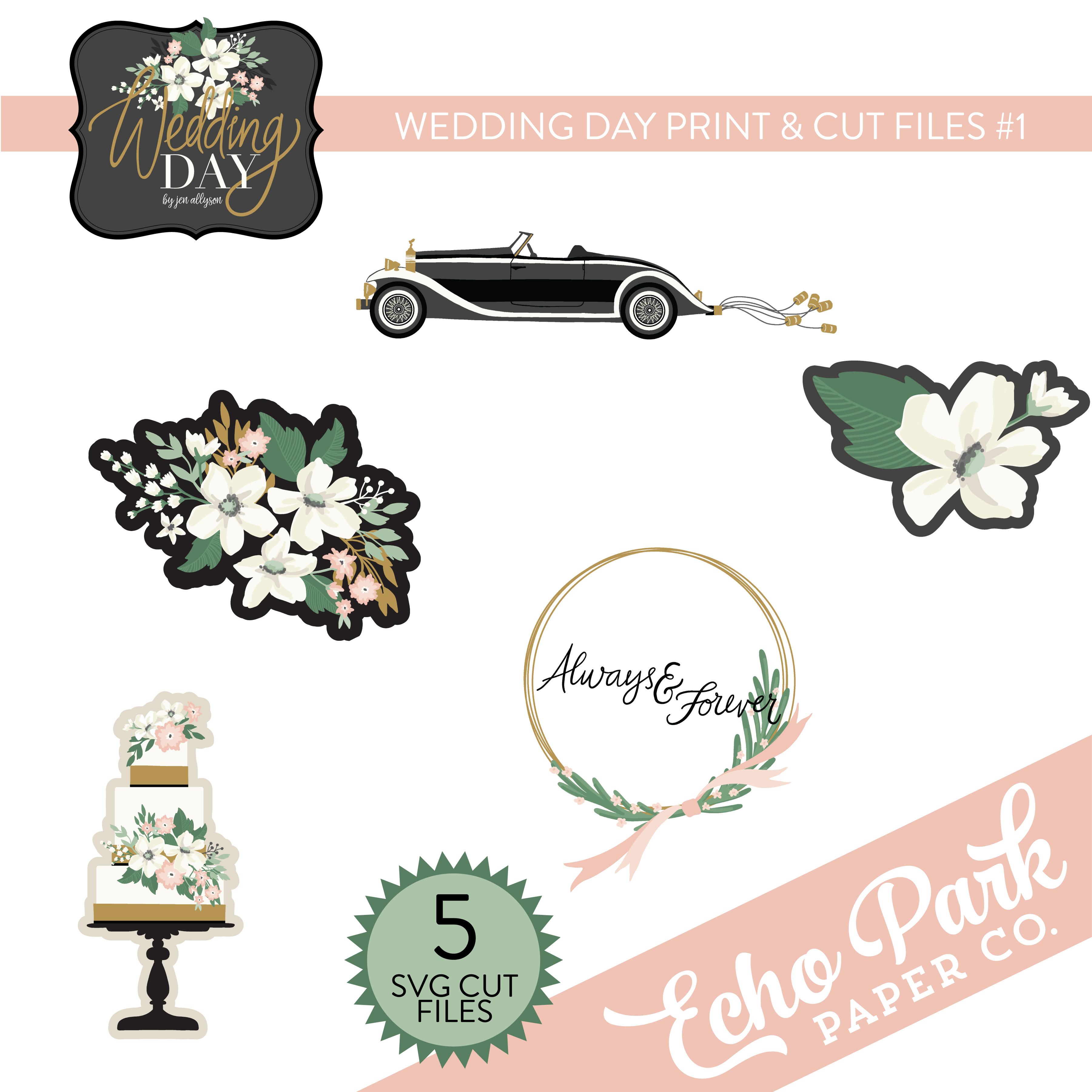 Wedding Day Print & Cut Files #1