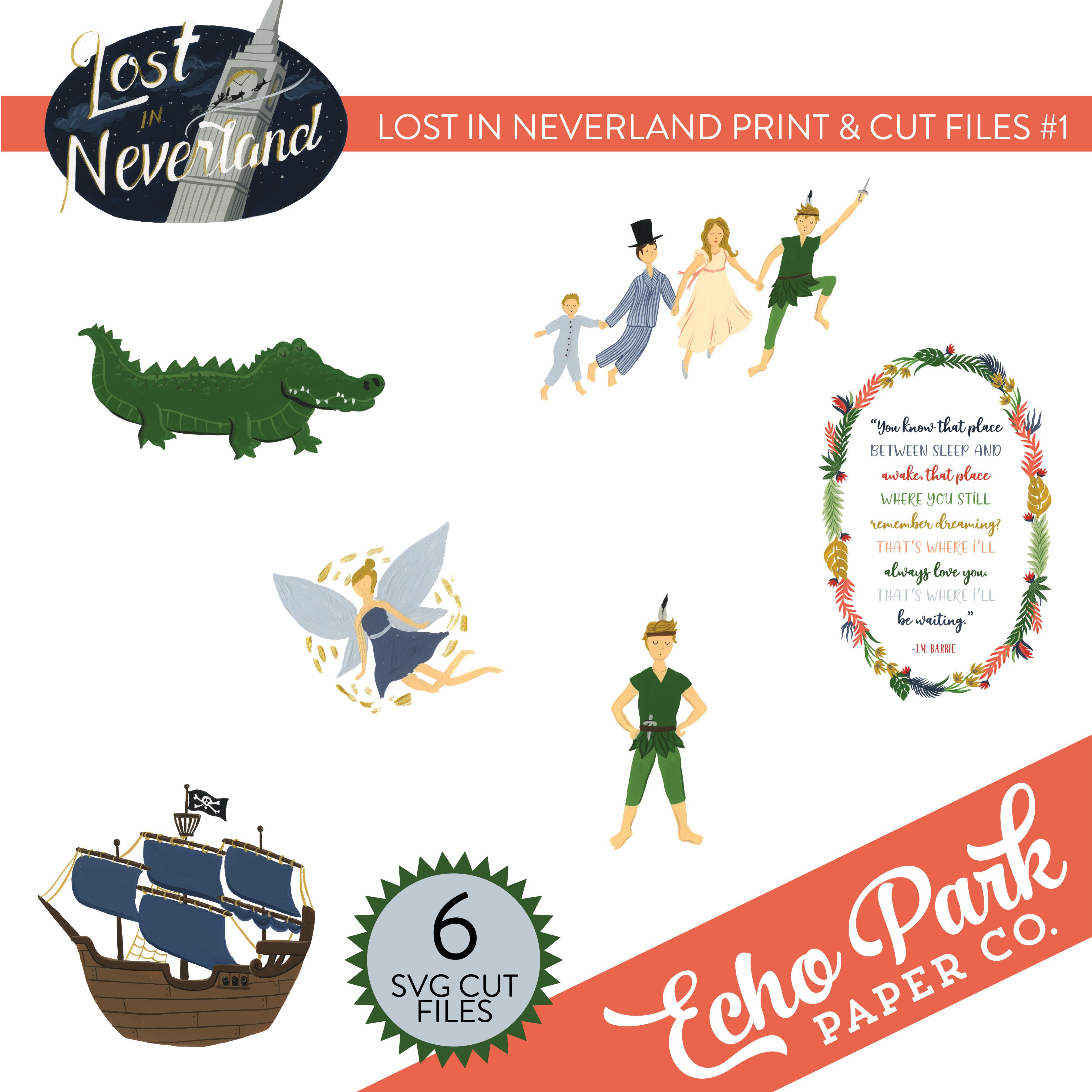 Lost In Neverland Print & Cut Files #1