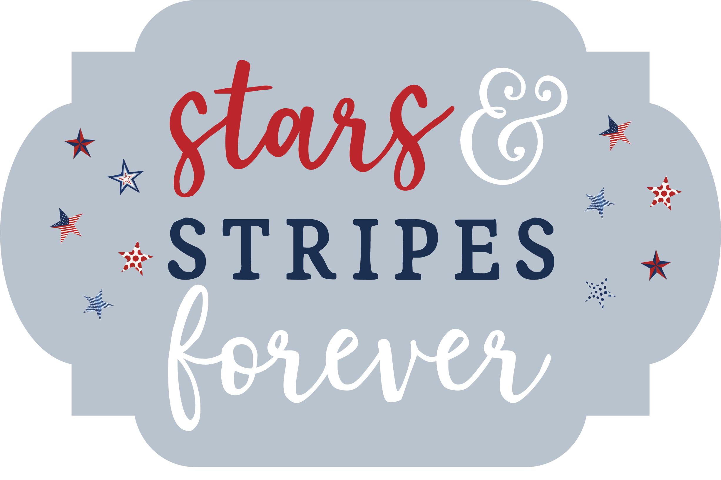 Stars & Stripes Forever Print & Cut File