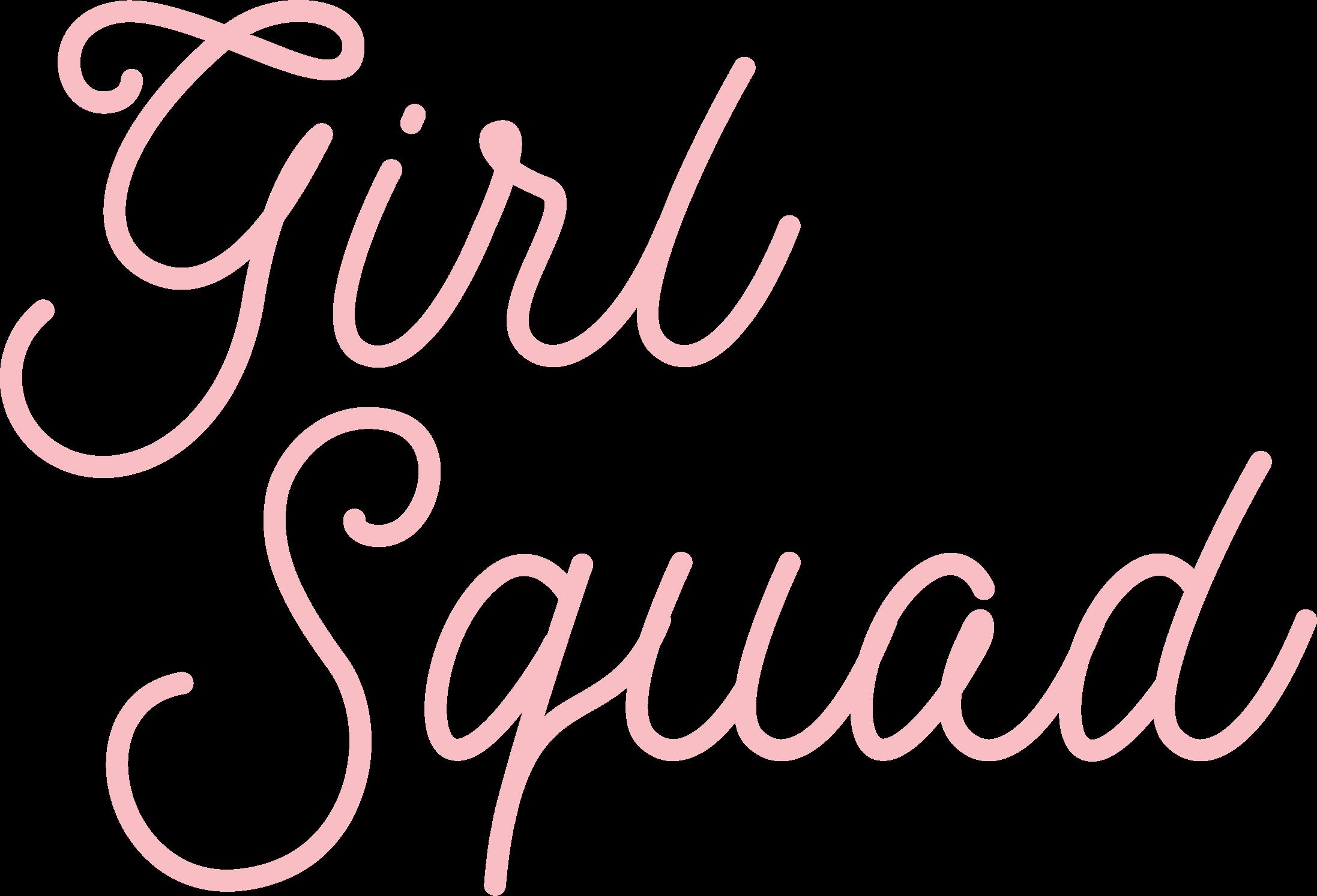 Girl Squad SVG Cut File