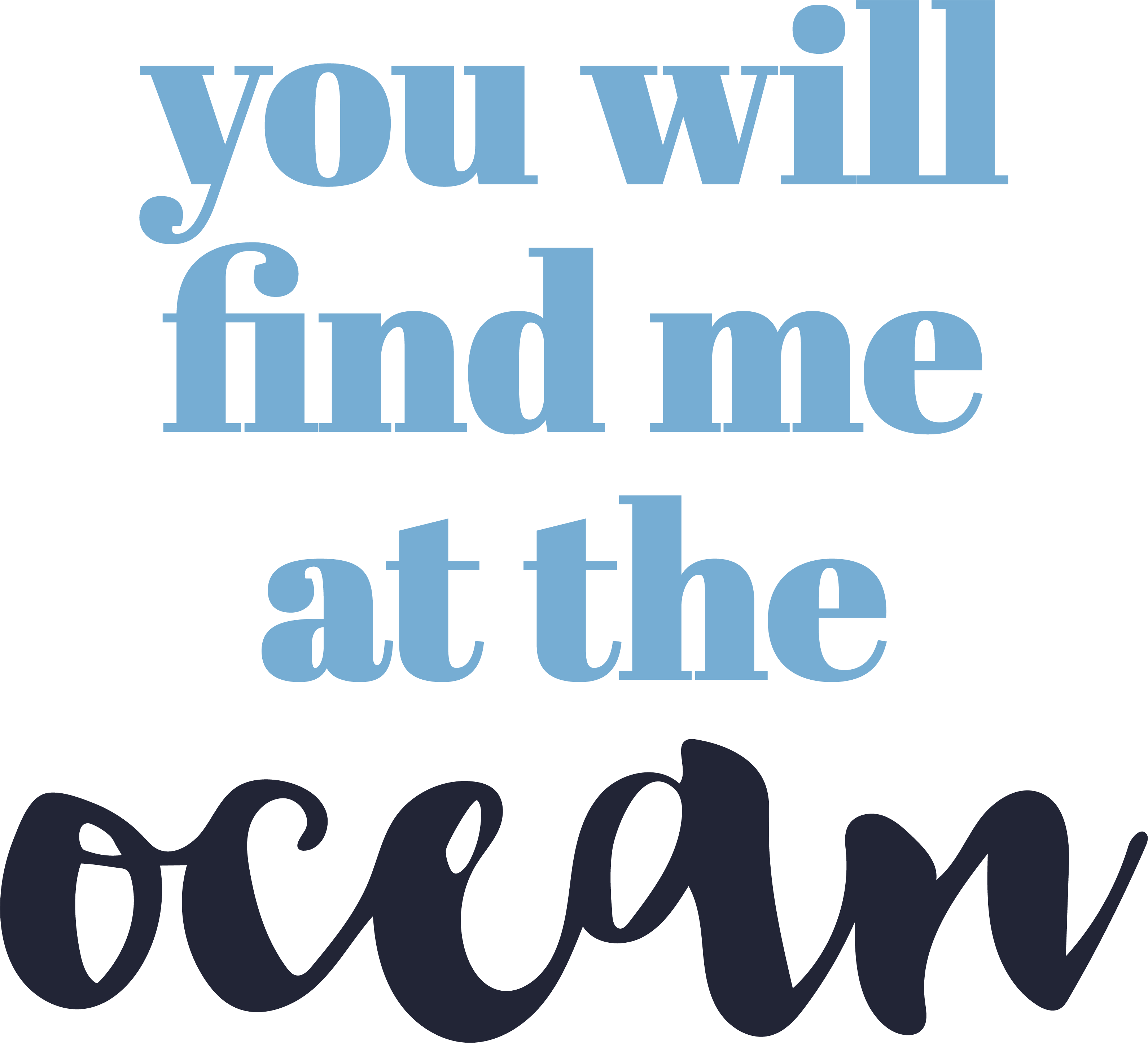 You Will Find Me At the Ocean SVG Cut File