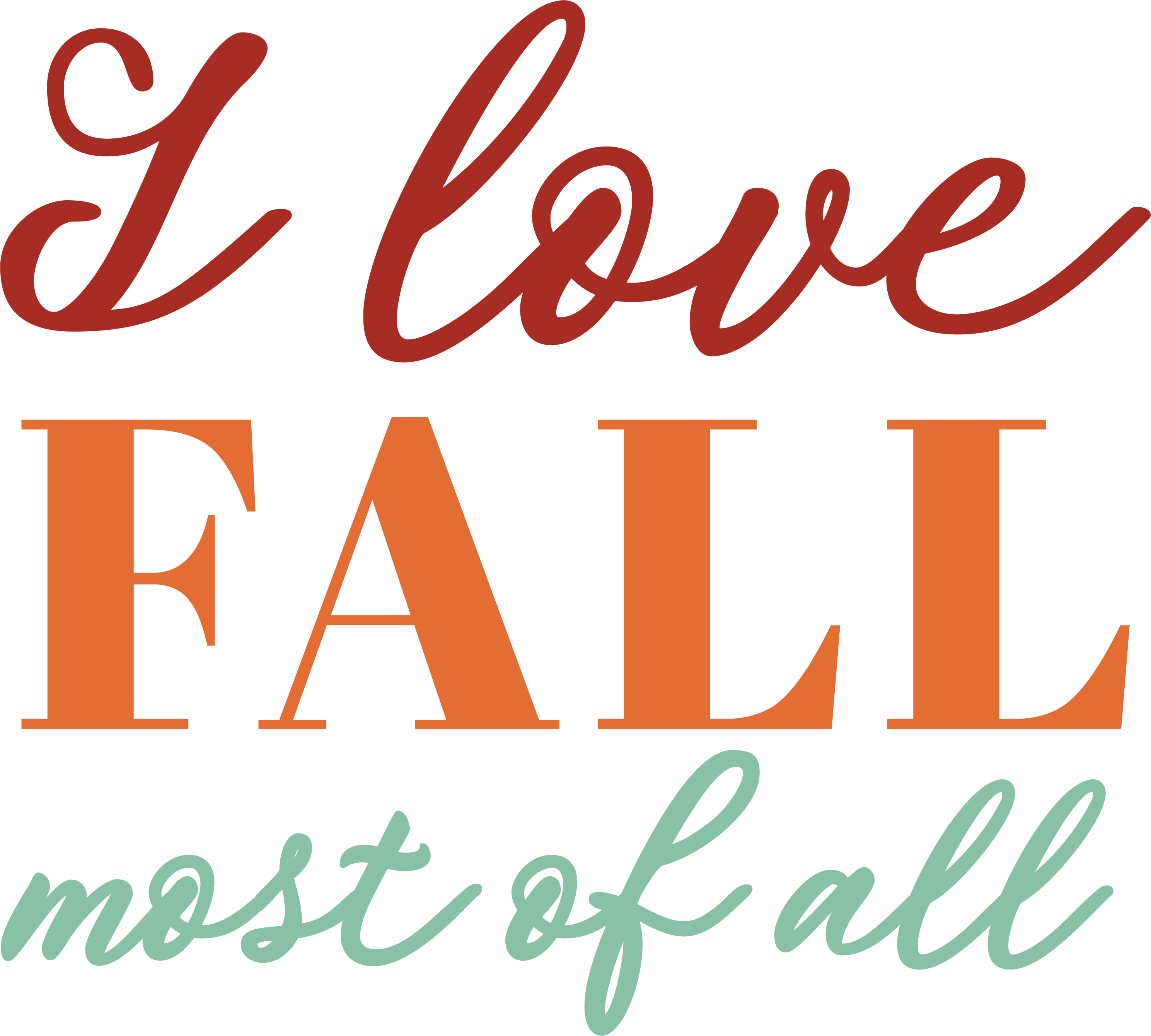 I Love Fall Most Of All SVG Cut File