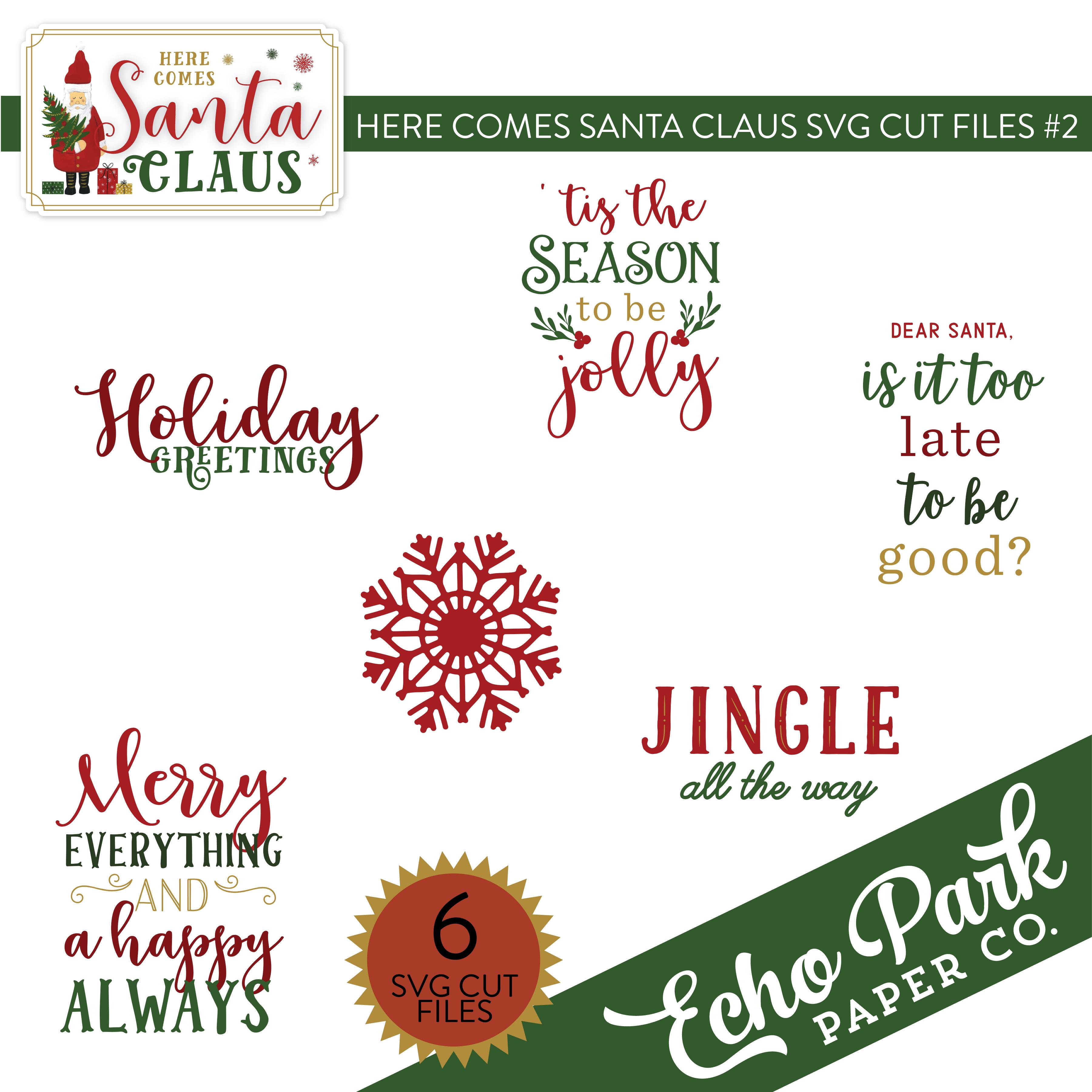 Here Comes Santa Claus SVG Cut Files #2