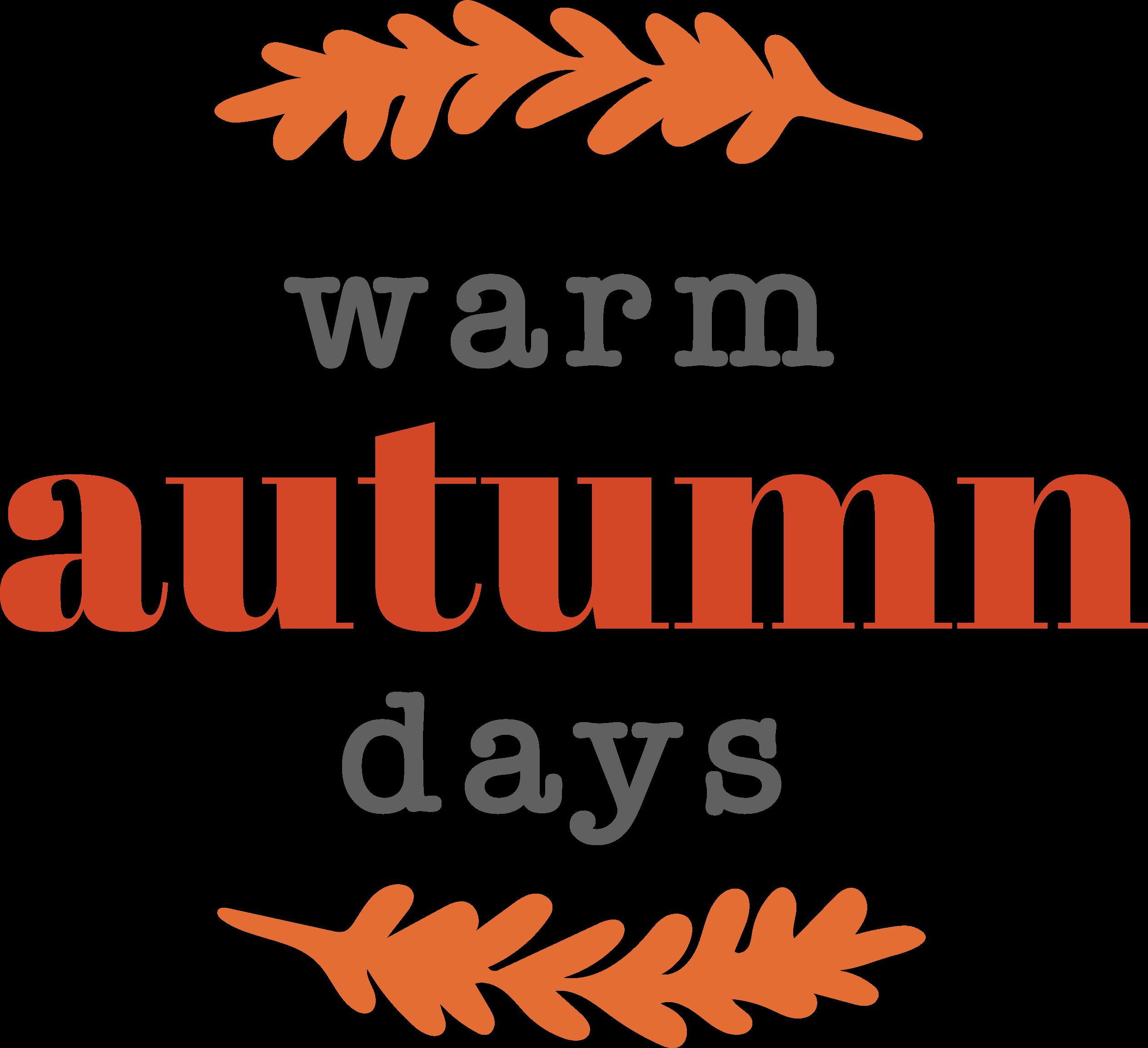 Warm Autumn Days SVG Cut File