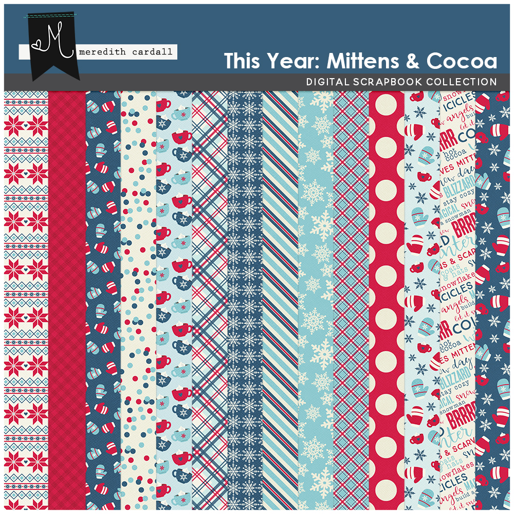 This Year: Mittens & Cocoa Papers