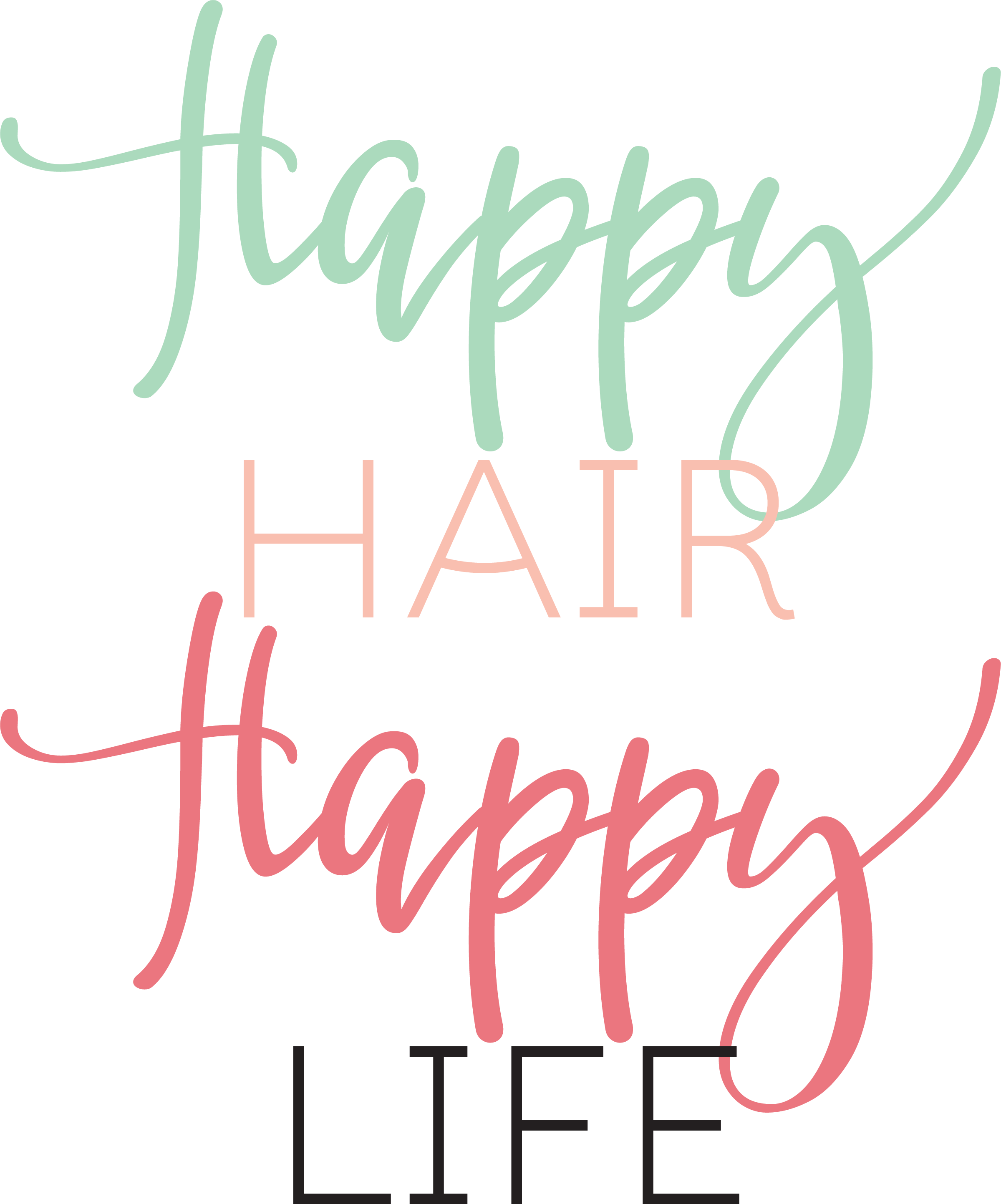 Happy Hair Happy Life SVG Cut File